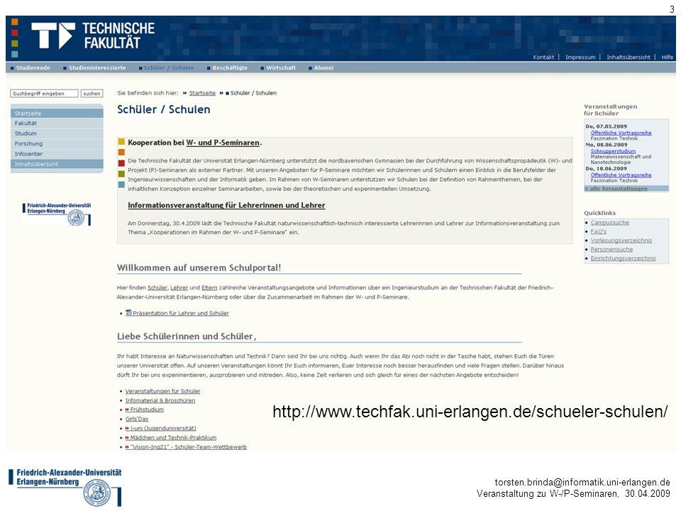 torsten.brinda@informatik.uni-erlangen.de Veranstaltung zu W-/P-Seminaren, 30.04.2009 3 Formen der Zusammenarbeit http://www.techfak.uni-erlangen.de/s