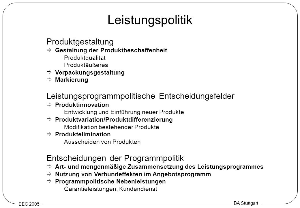 EEC 2005 BA Stuttgart Leistungspolitik Produktgestaltung Gestaltung der Produktbeschaffenheit Produktqualität Produktäußeres Verpackungsgestaltung Mar