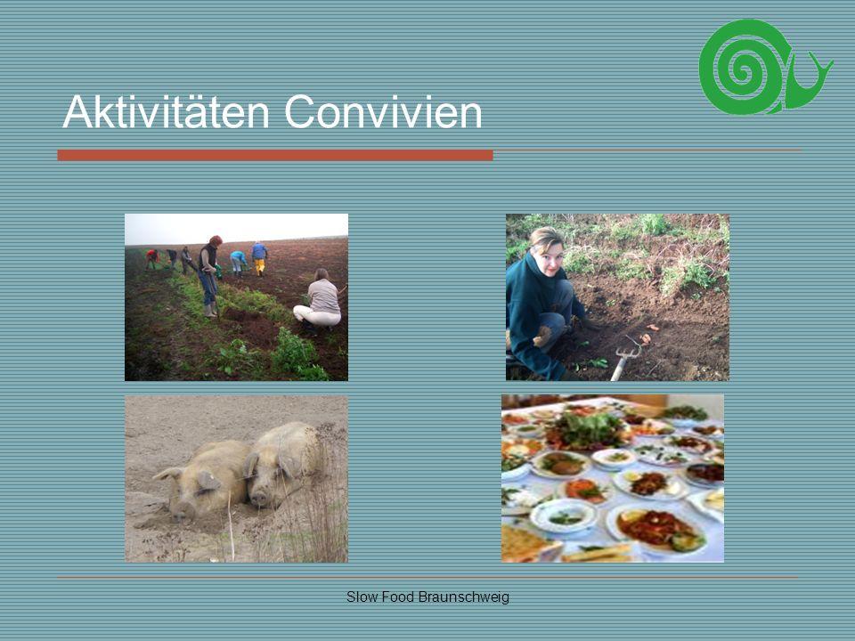 Slow Food Braunschweig Aktivitäten Convivien