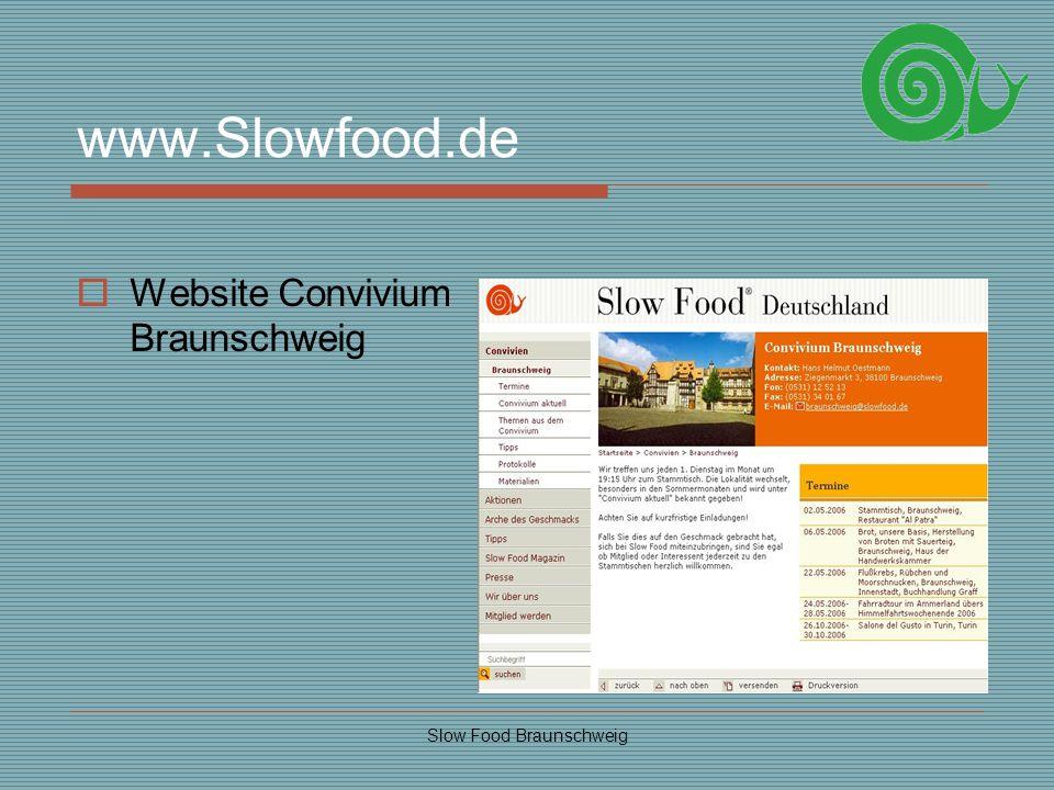 Slow Food Braunschweig www.Slowfood.de Website Convivium Braunschweig