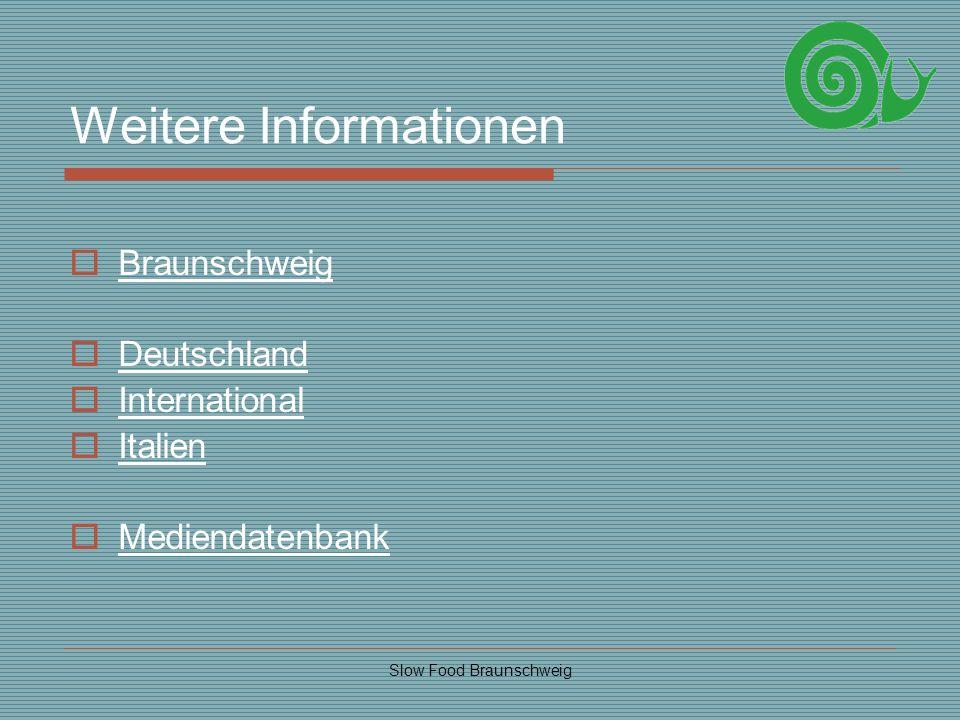 Slow Food Braunschweig Weitere Informationen Braunschweig Deutschland International Italien Mediendatenbank