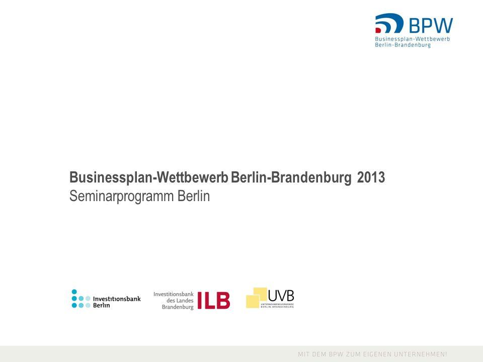 Businessplan-Wettbewerb Berlin-Brandenburg 2013 Seminarprogramm Berlin
