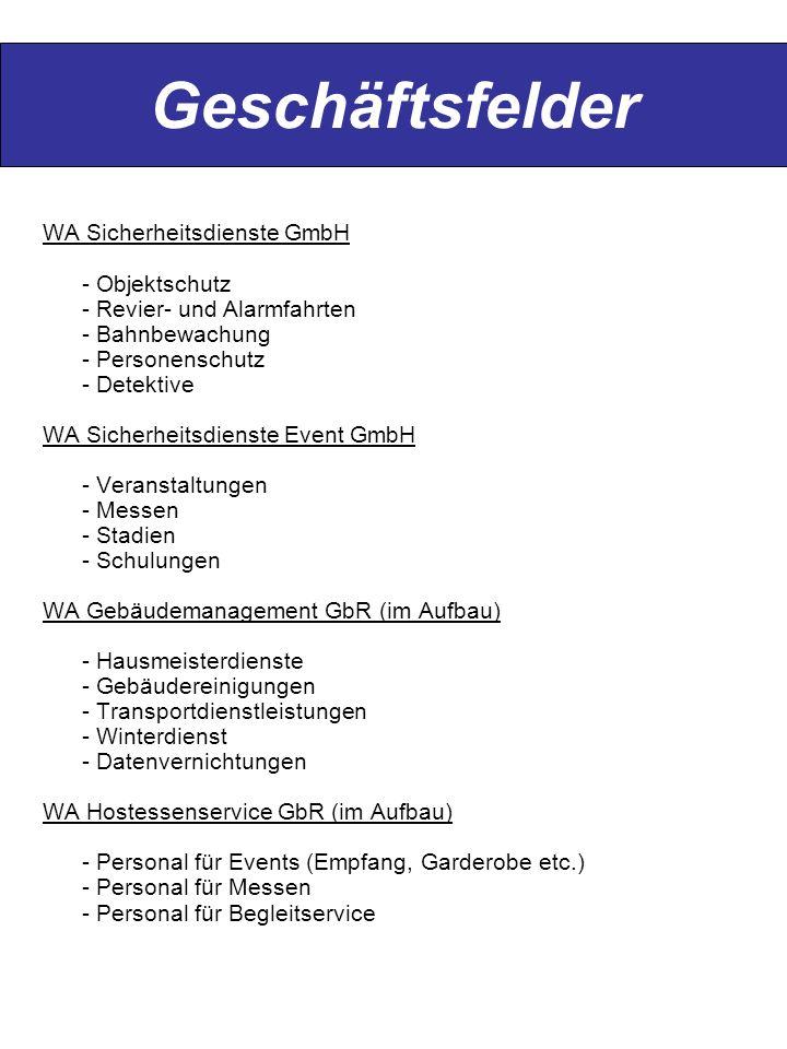 Geschäftsfelder WA Sicherheitsdienste GmbH - Objektschutz - Revier- und Alarmfahrten - Bahnbewachung - Personenschutz - Detektive WA Sicherheitsdienst
