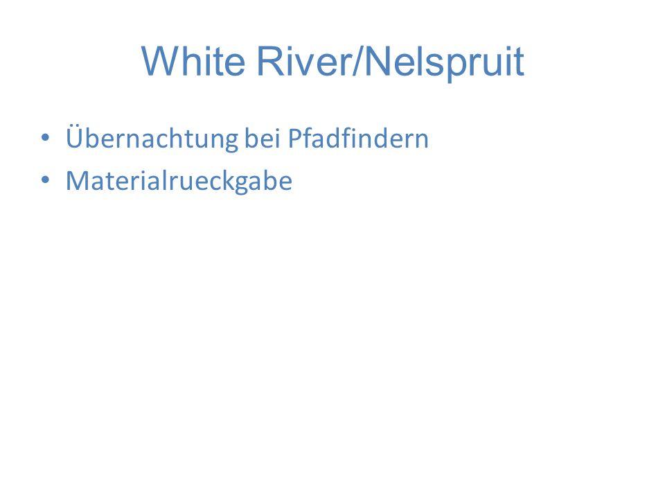 White River/Nelspruit Übernachtung bei Pfadfindern Materialrueckgabe
