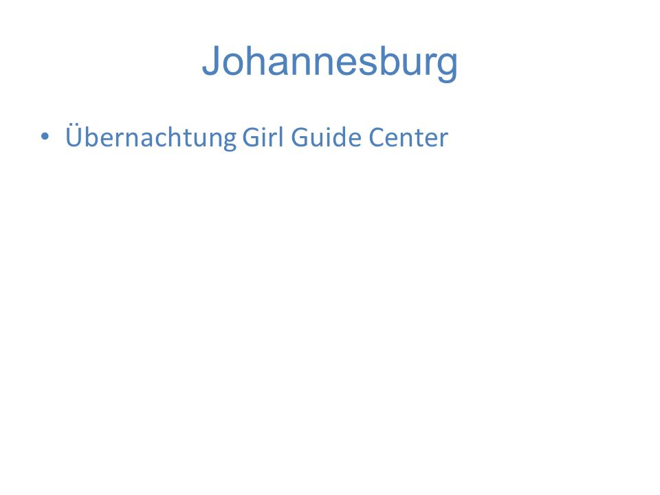 Johannesburg Übernachtung Girl Guide Center