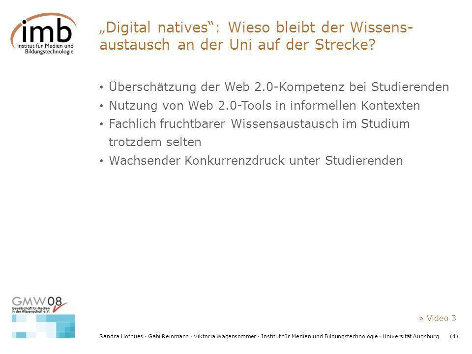 Sandra Hofhues · Gabi Reinmann · Viktoria Wagensommer · Institut für Medien und Bildungstechnologie · Universität Augsburg(4) Digital natives: Wieso b