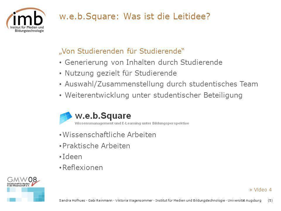Sandra Hofhues · Gabi Reinmann · Viktoria Wagensommer · Institut für Medien und Bildungstechnologie · Universität Augsburg(5) w.e.b.Square: Was ist di