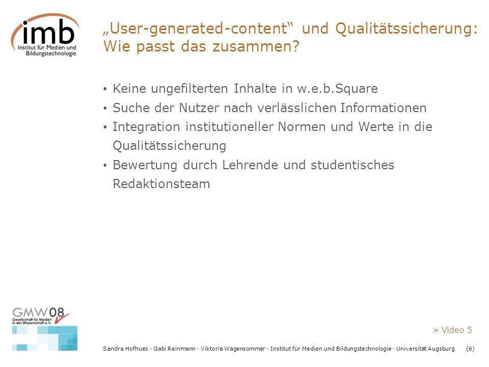 Sandra Hofhues · Gabi Reinmann · Viktoria Wagensommer · Institut für Medien und Bildungstechnologie · Universität Augsburg(6) User-generated-content u