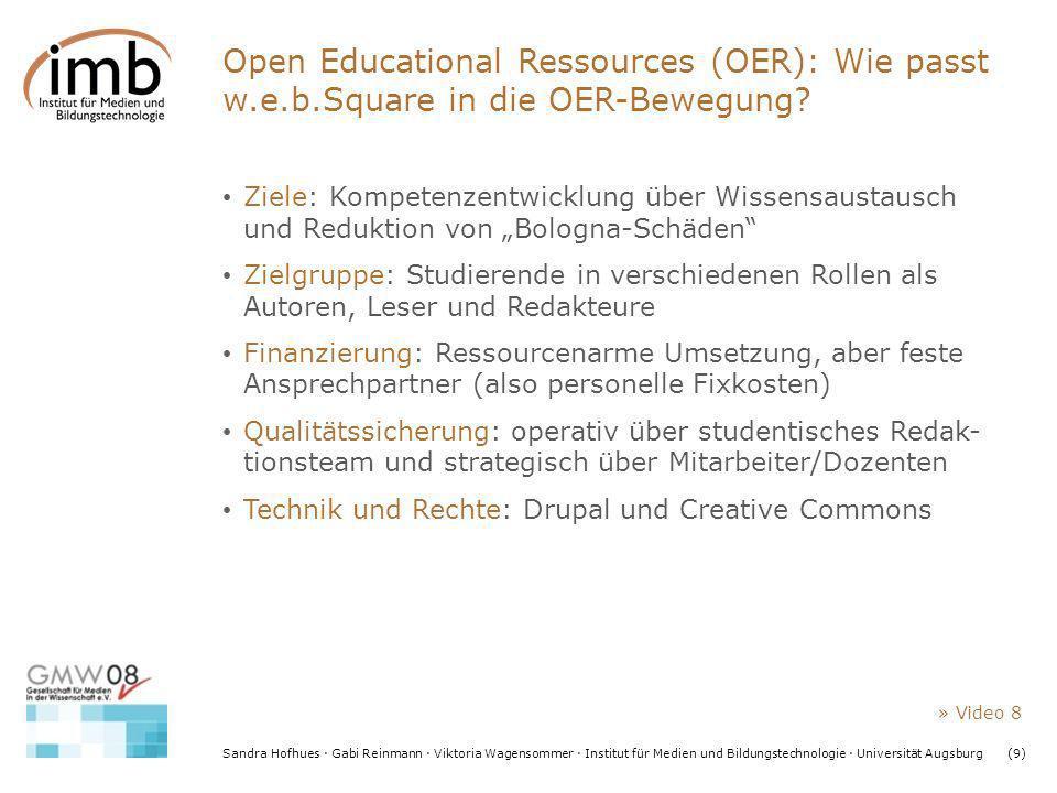 Sandra Hofhues · Gabi Reinmann · Viktoria Wagensommer · Institut für Medien und Bildungstechnologie · Universität Augsburg(9) Open Educational Ressour