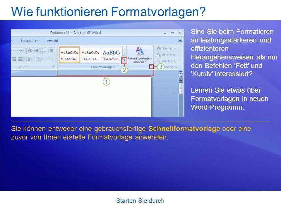 Starten Sie durch Wie funktionieren Formatvorlagen? Sind Sie beim Formatieren an leistungsstärkeren und effizienteren Herangehensweisen als nur den Be