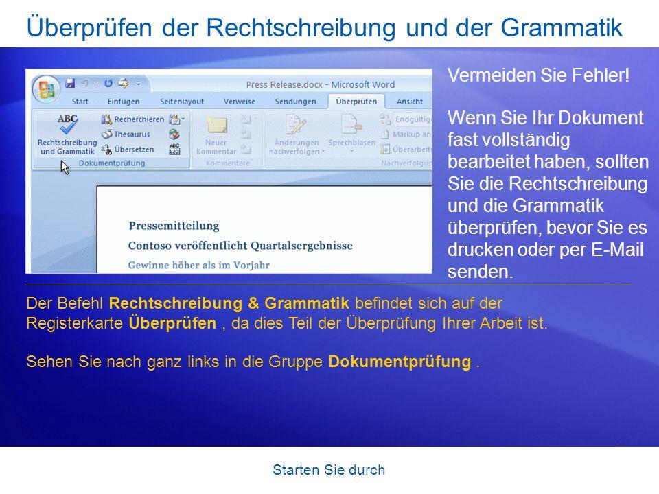 Starten Sie durch Überprüfen der Rechtschreibung und der Grammatik Vermeiden Sie Fehler! Wenn Sie Ihr Dokument fast vollständig bearbeitet haben, soll