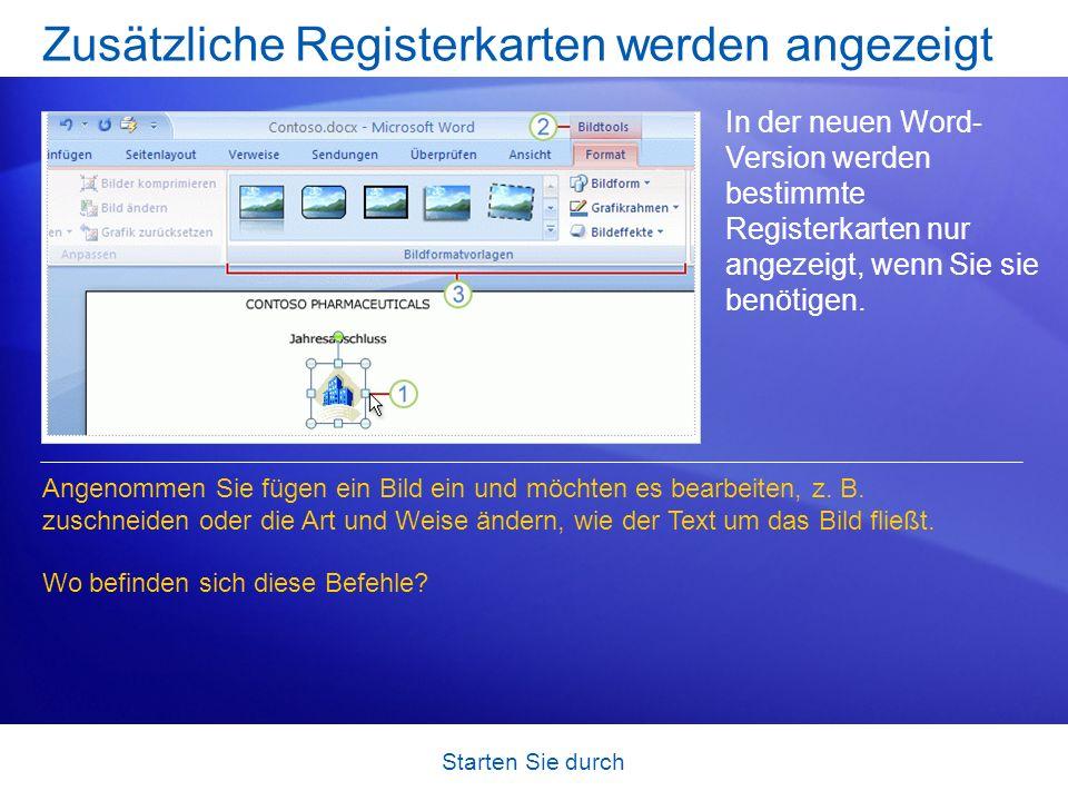 Starten Sie durch Zusätzliche Registerkarten werden angezeigt In der neuen Word- Version werden bestimmte Registerkarten nur angezeigt, wenn Sie sie b