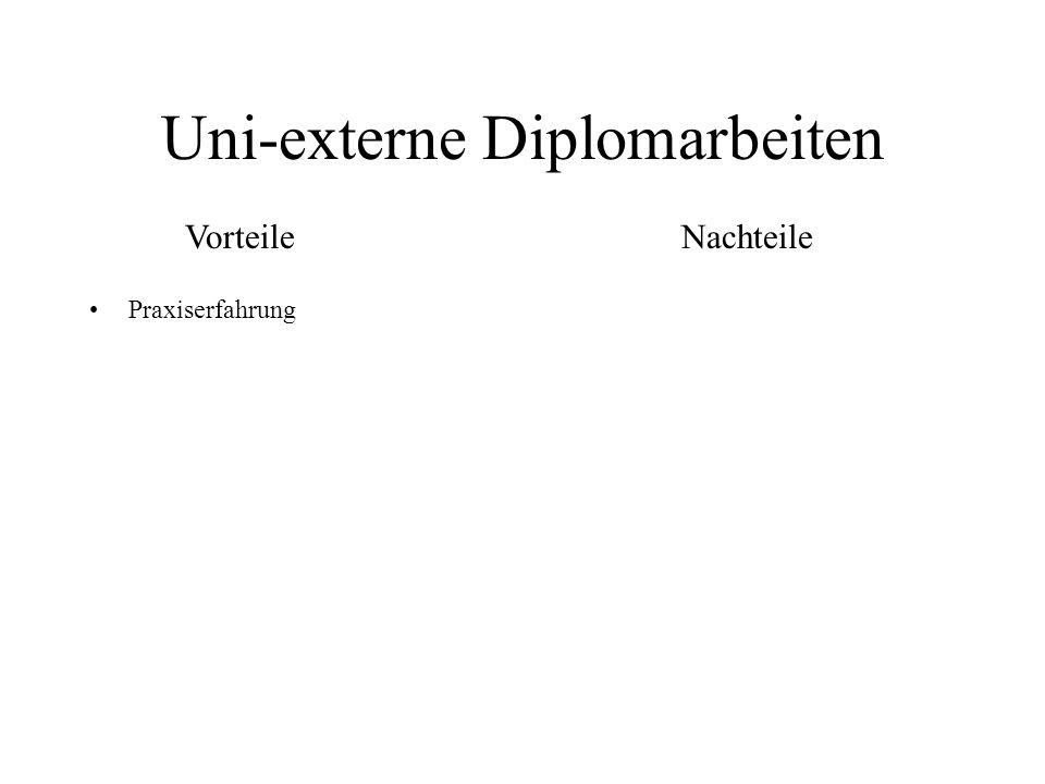 Uni-externe Diplomarbeiten Praxiserfahrung VorteileNachteile