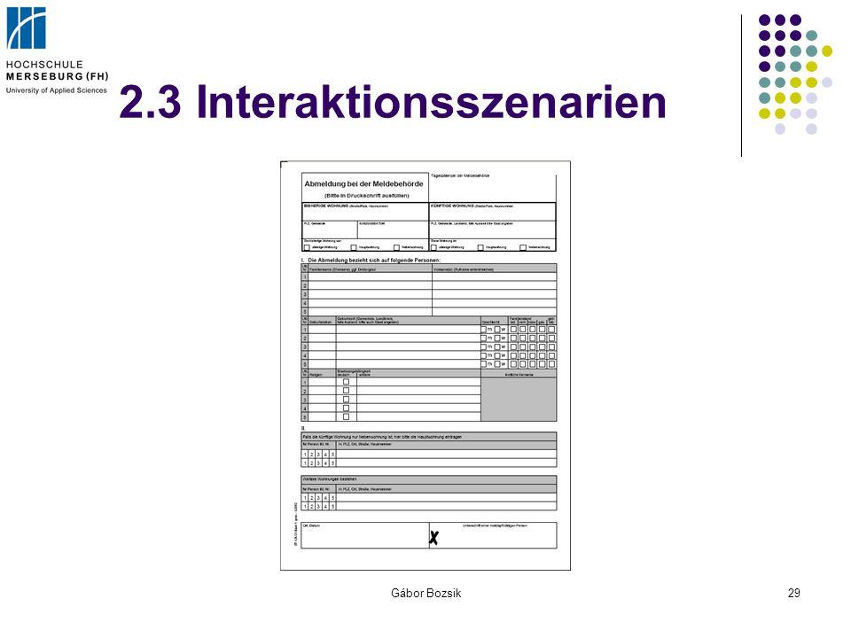 Gábor Bozsik29 2.3 Interaktionsszenarien