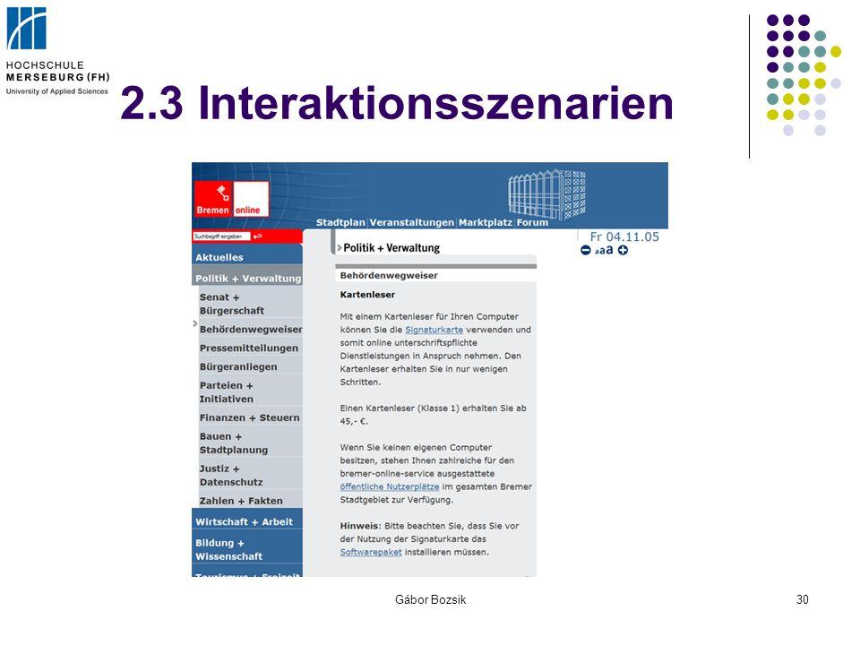 Gábor Bozsik30 2.3 Interaktionsszenarien