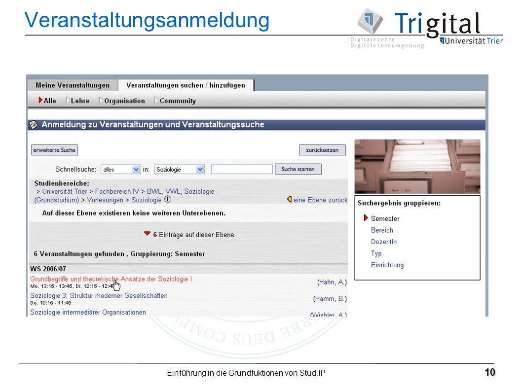 Einführung in die Grundfuktionen von Stud.IP 10 Veranstaltungsanmeldung