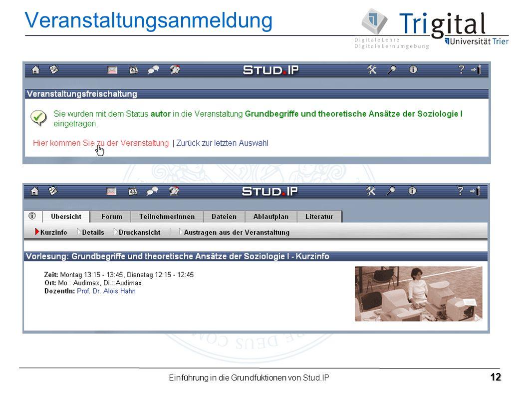 Einführung in die Grundfuktionen von Stud.IP 12 Veranstaltungsanmeldung