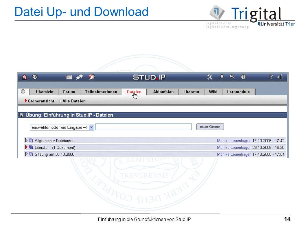 Einführung in die Grundfuktionen von Stud.IP 14 Datei Up- und Download