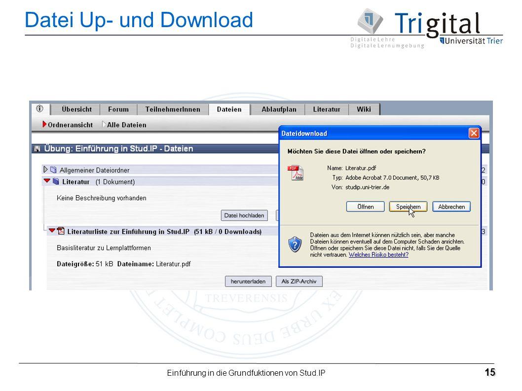 Einführung in die Grundfuktionen von Stud.IP 15 Datei Up- und Download
