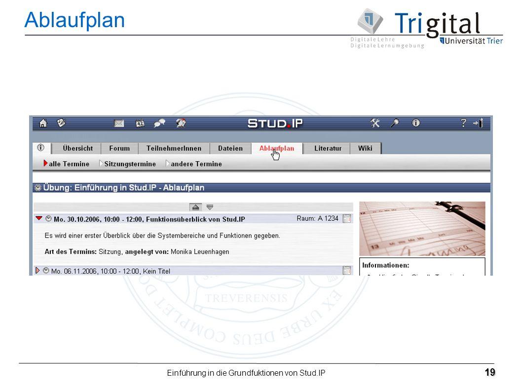 Einführung in die Grundfuktionen von Stud.IP 19 Ablaufplan