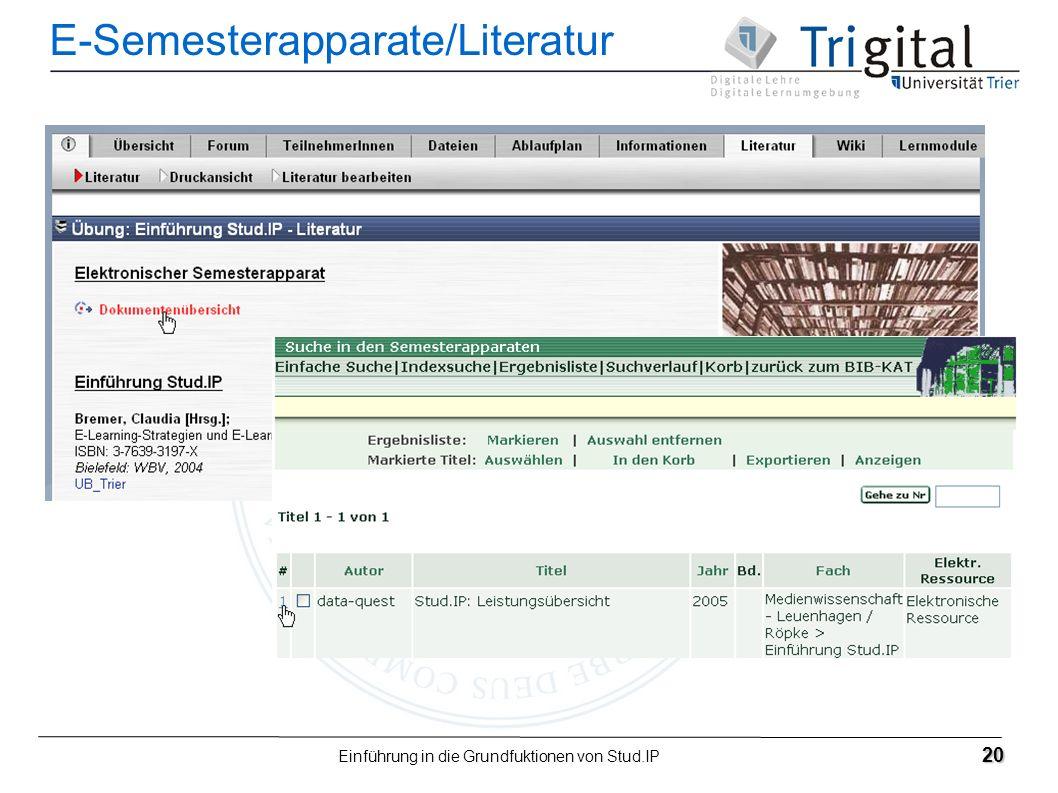 Einführung in die Grundfuktionen von Stud.IP 20 E-Semesterapparate/Literatur