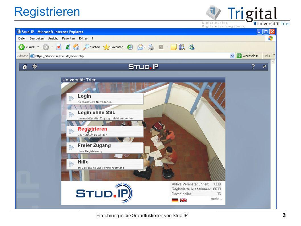 Einführung in die Grundfuktionen von Stud.IP 3 Registrieren