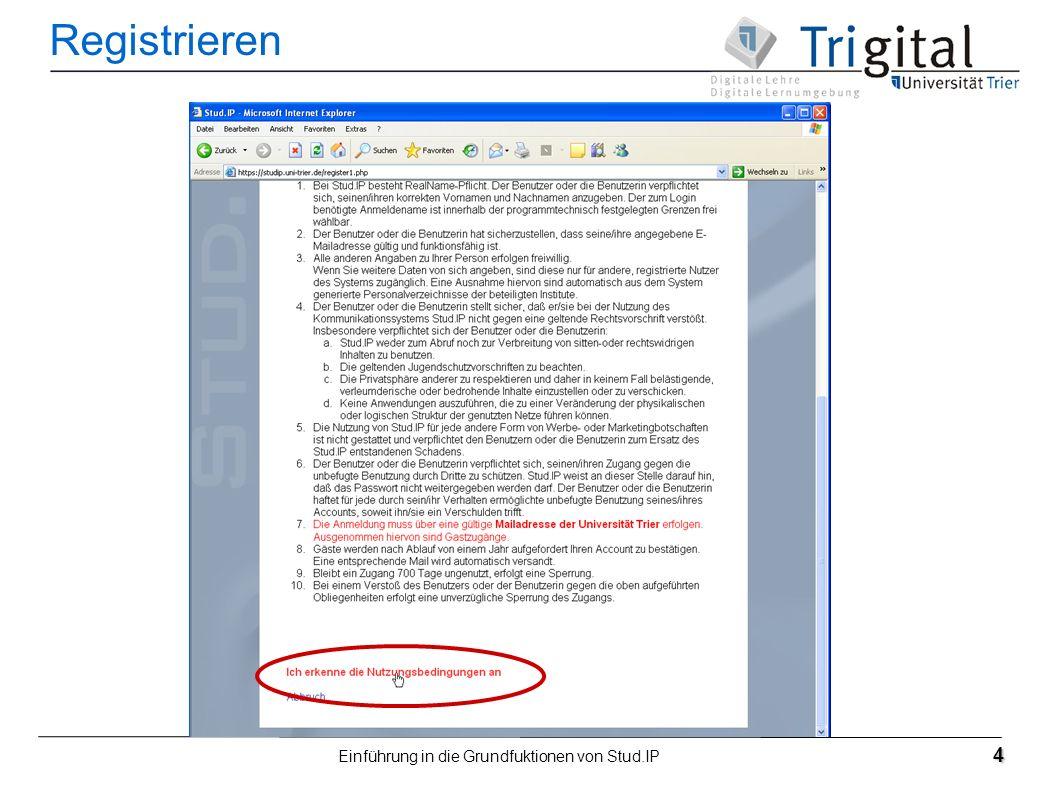 Einführung in die Grundfuktionen von Stud.IP 4 Registrieren