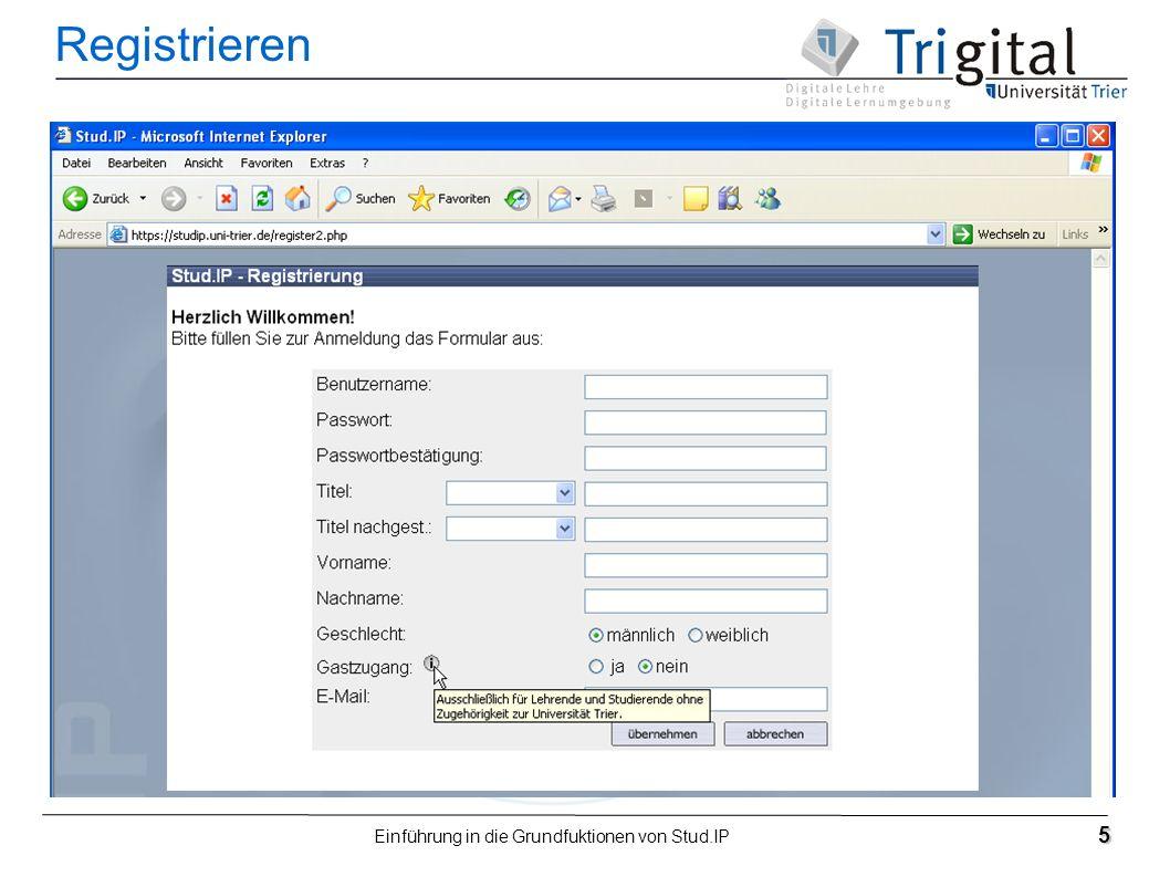 Einführung in die Grundfuktionen von Stud.IP 5 Registrieren