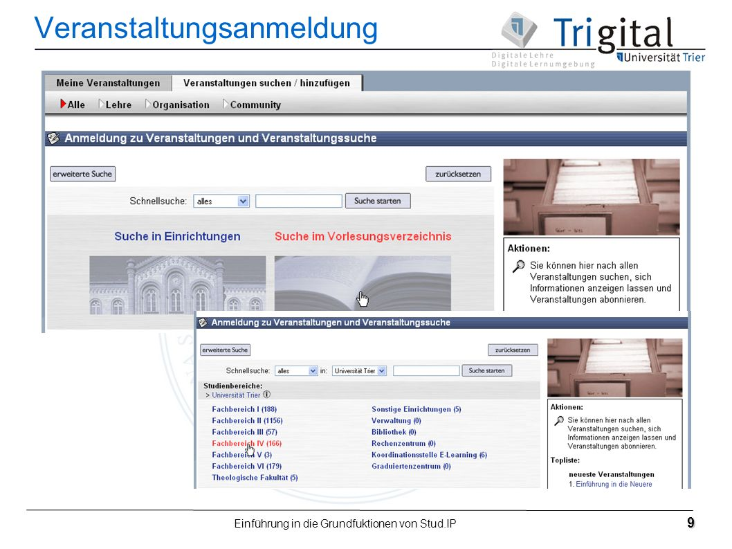 Einführung in die Grundfuktionen von Stud.IP 9 Veranstaltungsanmeldung