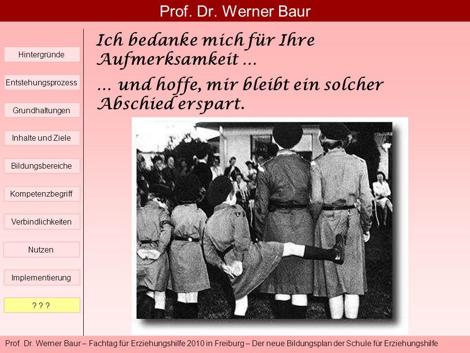 Prof. Dr. Werner Baur – Fachtag für Erziehungshilfe 2010 in Freiburg – Der neue Bildungsplan der Schule für Erziehungshilfe Prof. Dr. Werner Baur Hint