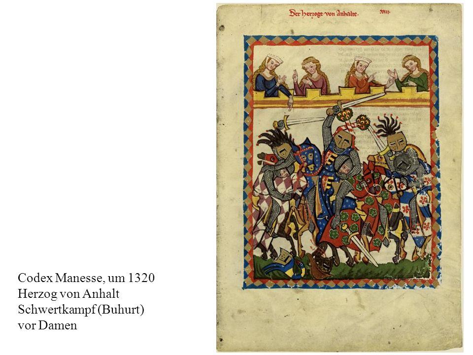 18 Codex Manesse, um 1320 Herzog von Anhalt Schwertkampf (Buhurt) vor Damen