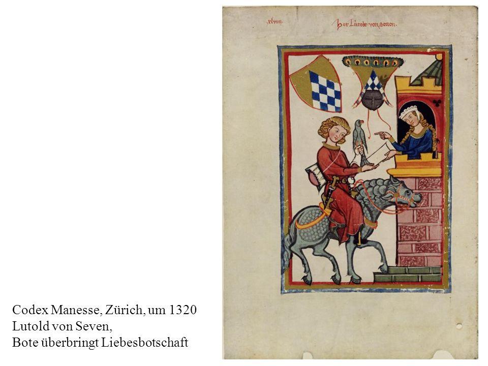 4 Codex Manesse, Zürich, um 1320 Lutold von Seven, Bote überbringt Liebesbotschaft