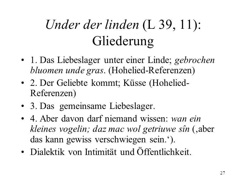 27 Under der linden (L 39, 11): Gliederung 1.