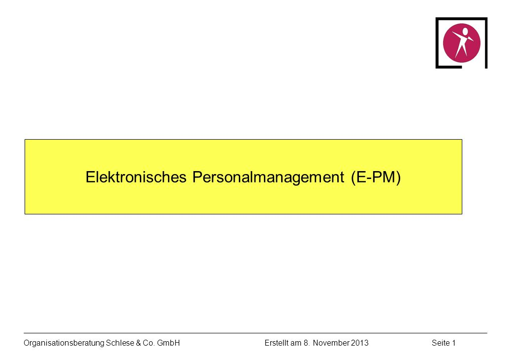 Organisationsberatung Schlese & Co.GmbHSeite 1 Erstellt am 8.