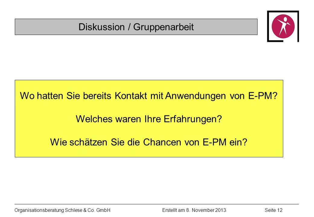 Organisationsberatung Schlese & Co.GmbHSeite 12 Erstellt am 8.