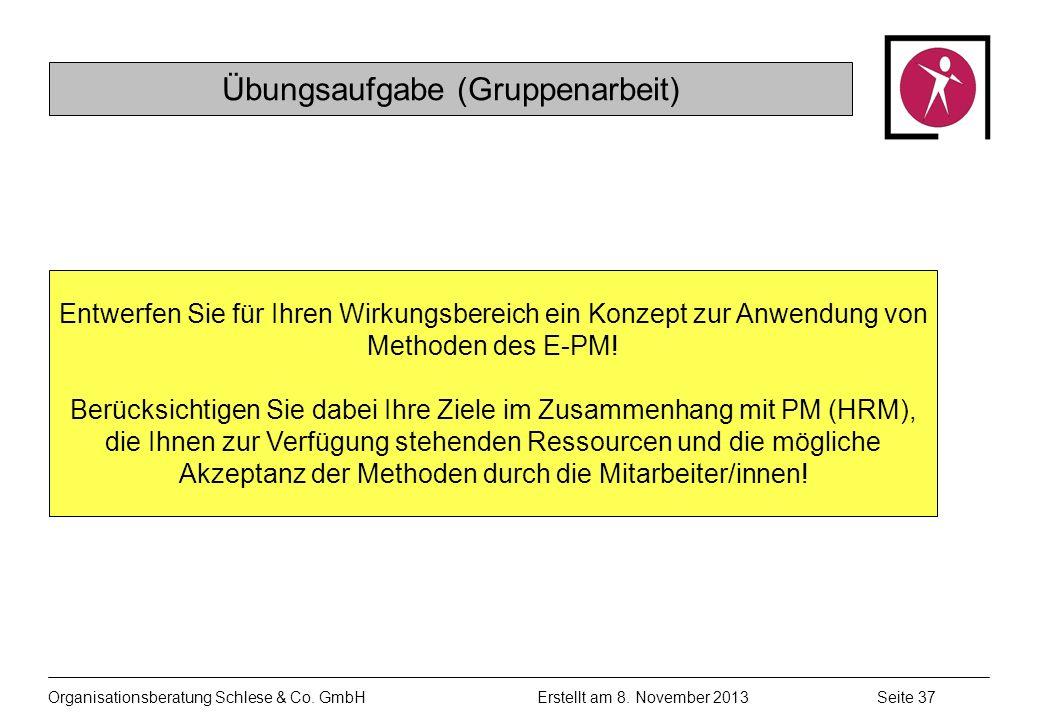 Organisationsberatung Schlese & Co.GmbHSeite 37 Erstellt am 8.