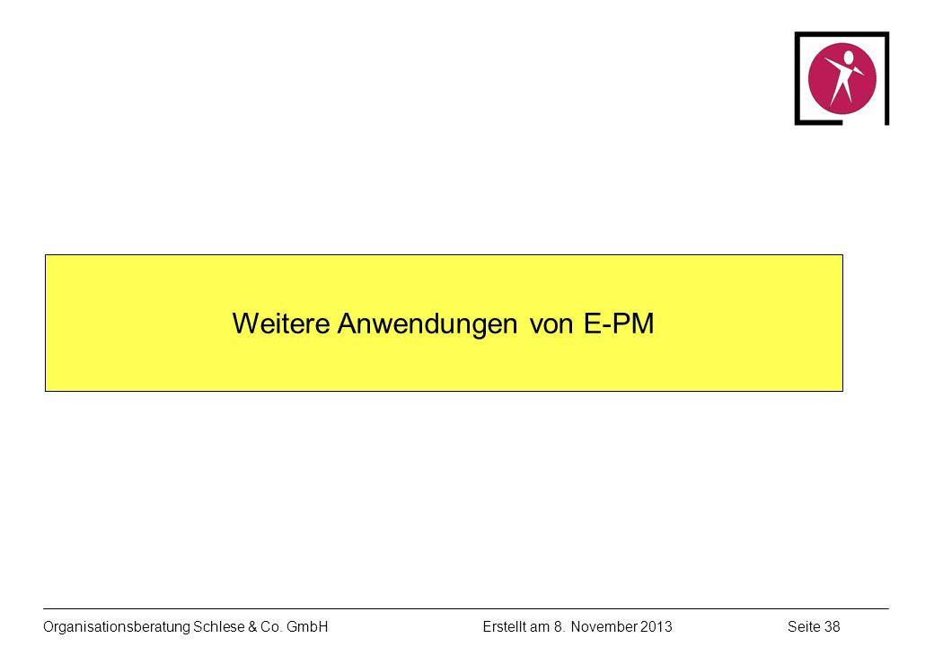 Organisationsberatung Schlese & Co.GmbHSeite 38 Erstellt am 8.