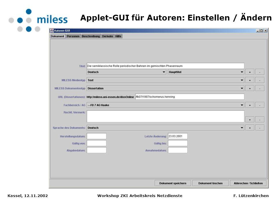 Kassel, 12.11.2002 Workshop ZKI Arbeitskreis Netzdienste F. Lützenkirchen Anzeige der Dokumenten-Metadaten