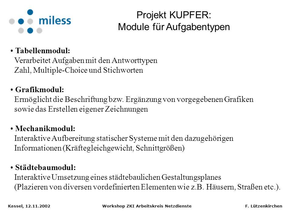 Kassel, 12.11.2002 Workshop ZKI Arbeitskreis Netzdienste F. Lützenkirchen Sammlung klausurtypischer Aufgaben zur Prüfungsvorbereitung Interaktive Bear