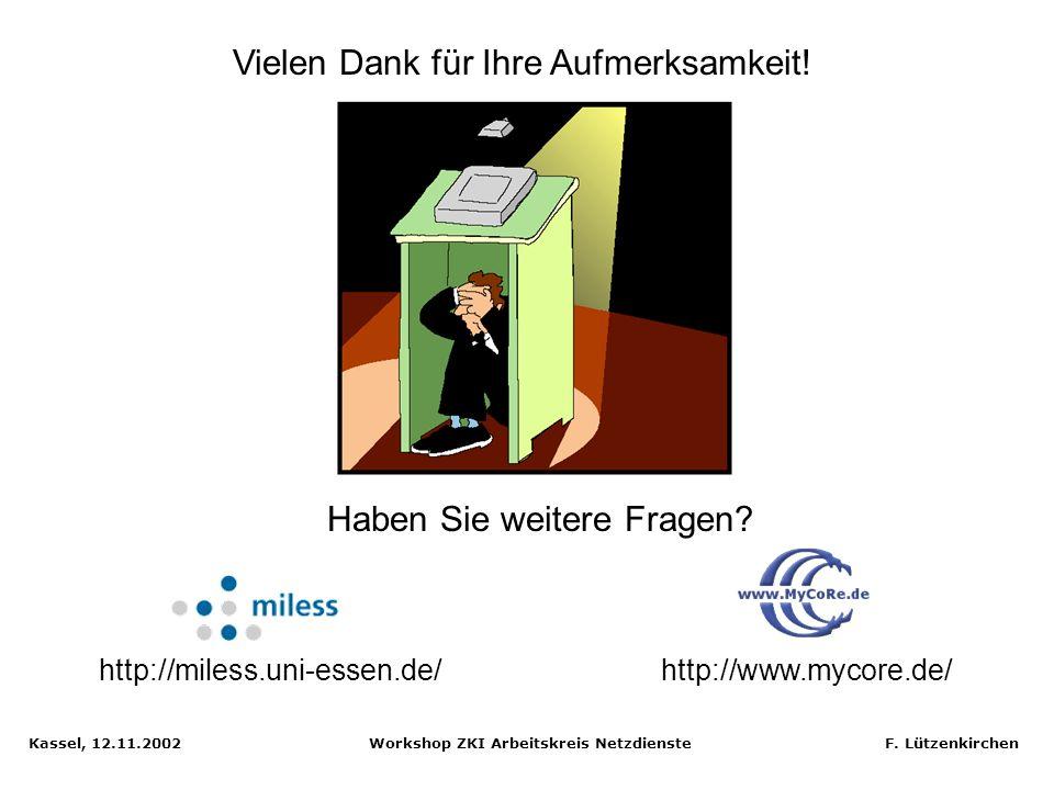 Kassel, 12.11.2002 Workshop ZKI Arbeitskreis Netzdienste F. Lützenkirchen MIT Open Knowledge Initiative Quelle: MIT OKI Whitepaper