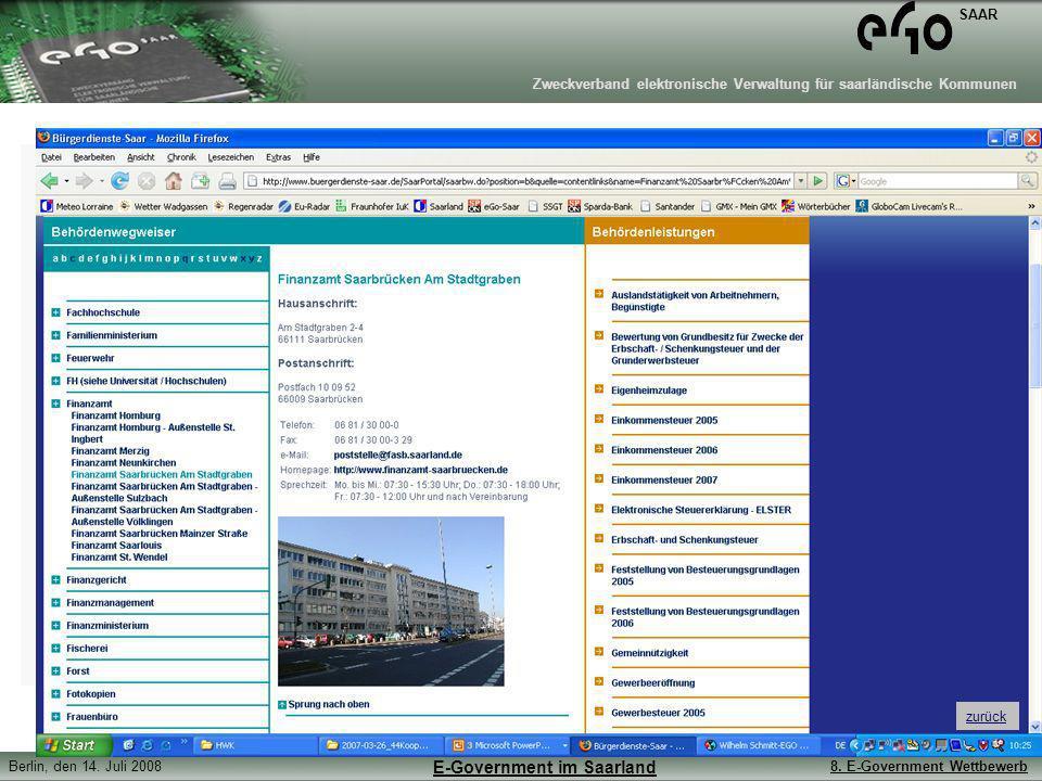 Zweckverband elektronische Verwaltung für saarländische Kommunen SAAR Berlin, den 14. Juli 20088. E-Government Wettbewerb E-Government im Saarland zur
