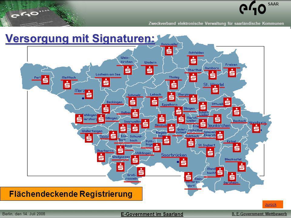 Zweckverband elektronische Verwaltung für saarländische Kommunen SAAR Berlin, den 14. Juli 20088. E-Government Wettbewerb E-Government im Saarland Ver