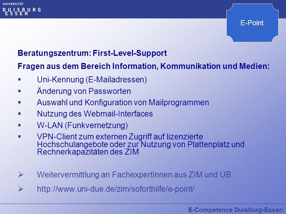 E-Competence Duisburg-Essen Beratungszentrum: First-Level-Support Fragen aus dem Bereich Information, Kommunikation und Medien: Uni-Kennung (E-Mailadr