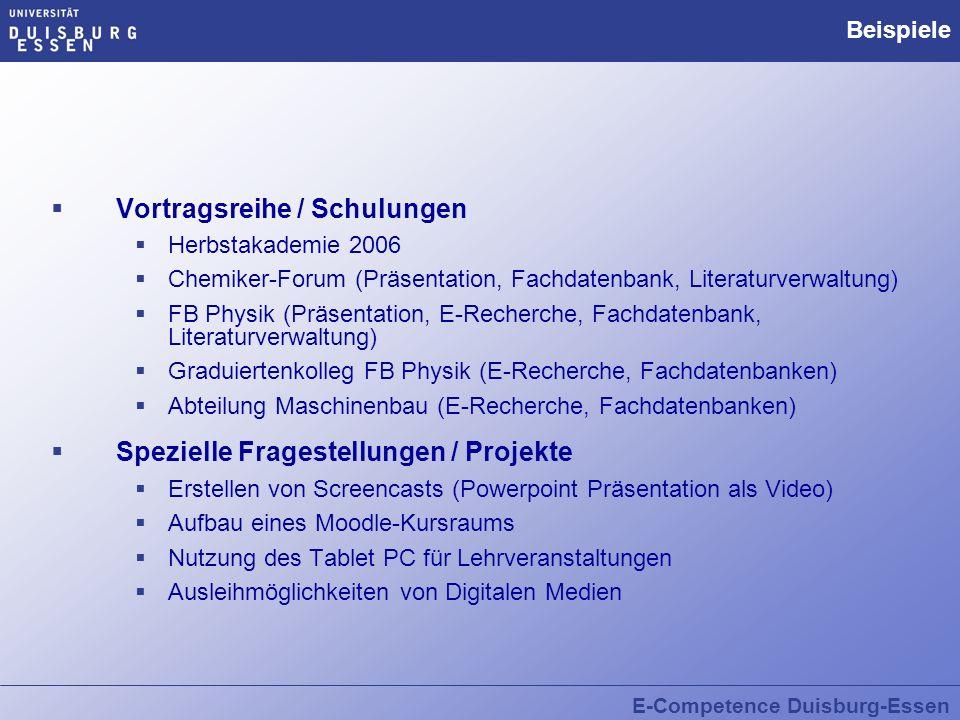 E-Competence Duisburg-Essen Beispiele Vortragsreihe / Schulungen Herbstakademie 2006 Chemiker-Forum (Präsentation, Fachdatenbank, Literaturverwaltung)
