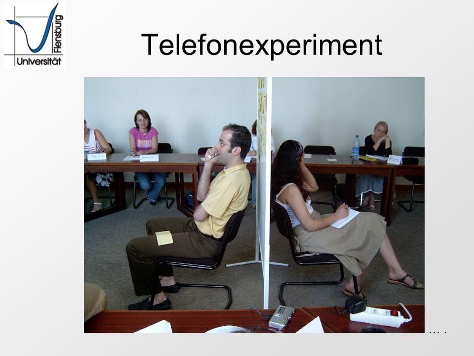 Telefonexperiment ….