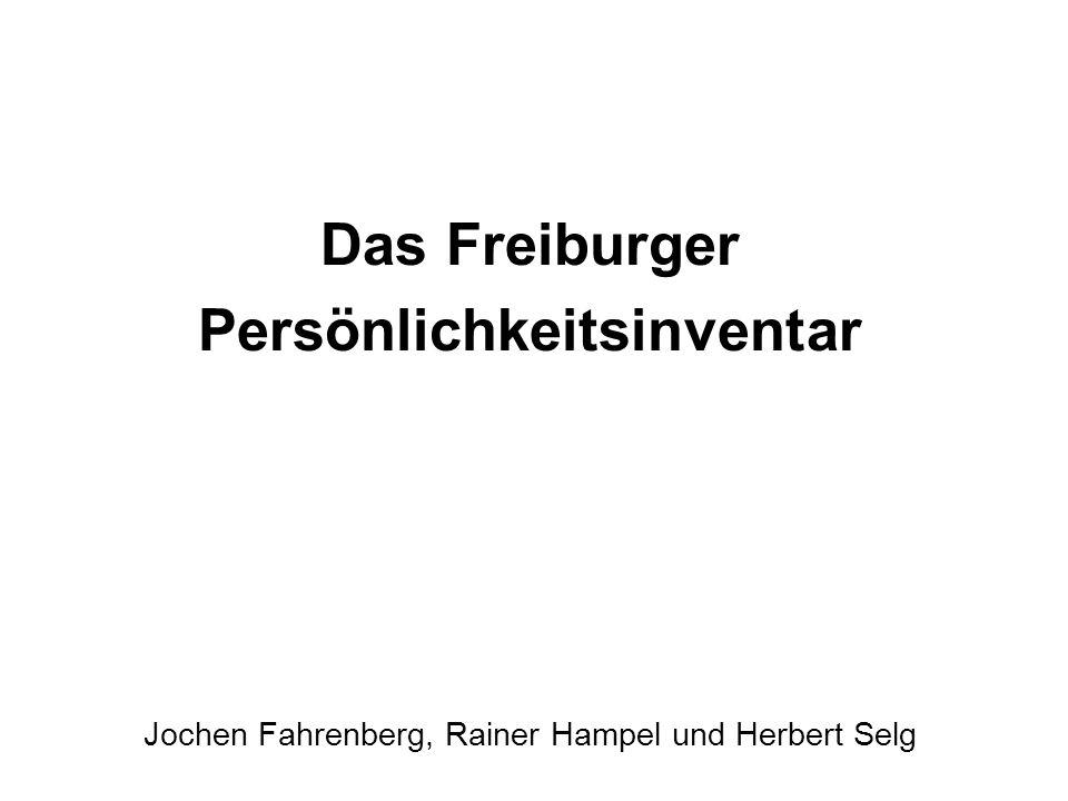 Das Freiburger Persönlichkeitsinventar Jochen Fahrenberg, Rainer Hampel und Herbert Selg