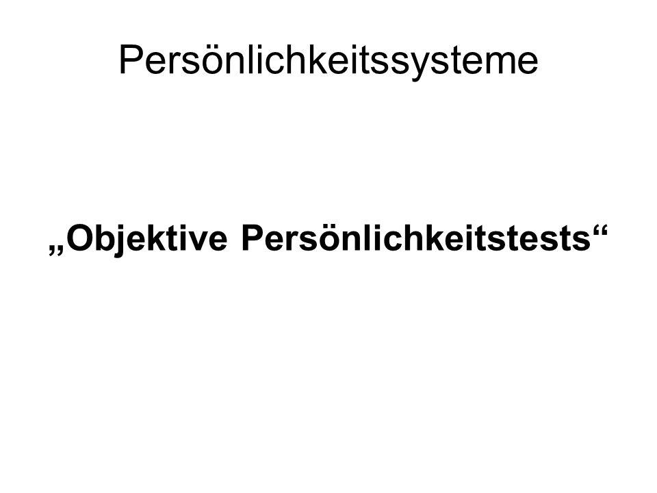 Persönlichkeitssysteme Objektive Persönlichkeitstests