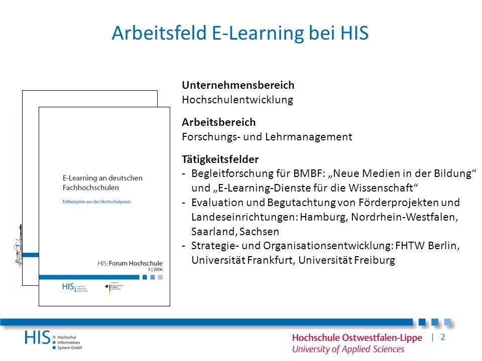 | 2 Unternehmensbereich Hochschulentwicklung Arbeitsbereich Forschungs- und Lehrmanagement Tätigkeitsfelder -Begleitforschung für BMBF: Neue Medien in