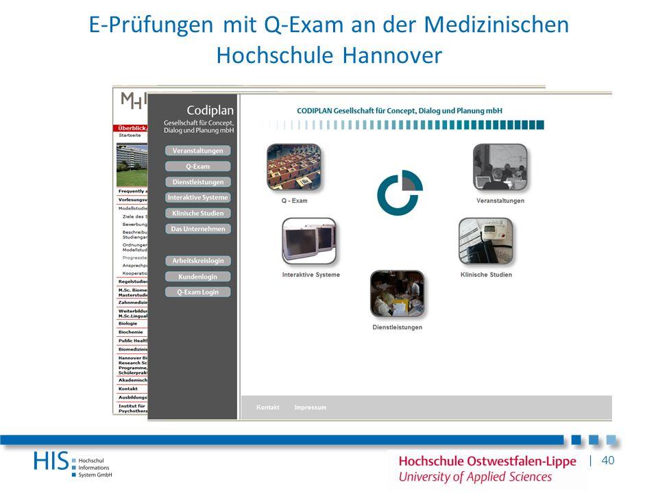 | 40 E-Prüfungen mit Q-Exam an der Medizinischen Hochschule Hannover