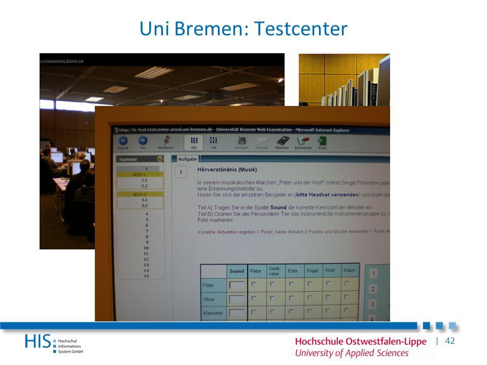 | 42 Uni Bremen: Testcenter